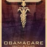 ObamaCare Turns Terrible Two, The Fight to Repeal it Continues