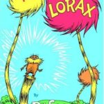 Anticapitalist Lorax Succeeds . . . Thanks to Capitalism
