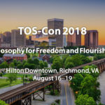 Three Additions to TOS-Con 2018: Philosophy for Freedom and Flourishing