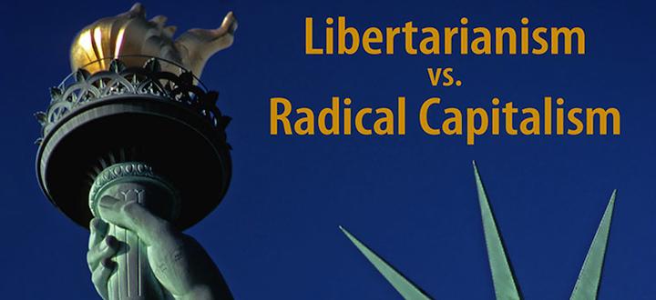 Radical Capitalism