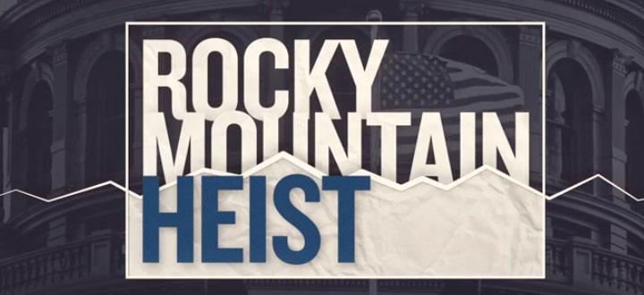Rocky Mountain Heist