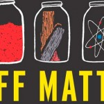 <em>Stuff Matters</em>, by Mark Miodownik