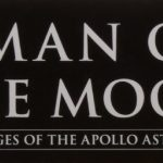 A Man on the Moon: The Voyages of the Apollo Astronauts, by Andrew Chaikin