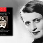 <em>A Companion to Ayn Rand</em>, edited by Allan Gotthelf and Greg Salmieri