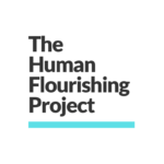Life-Enhancing Ideas from Alex Epstein's Human Flourishing Project