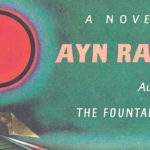 Ayn Rand's <em>Atlas Shrugged</em> and the World Today: An Interview with Yaron Brook