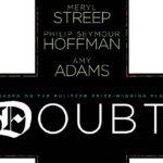 <em>Doubt</em> vs. Certainty