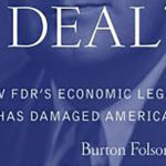 Review: <em>New Deal or Raw Deal?</em>, by Burton Folsom Jr.