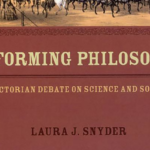 Review: <em>Reforming Philosophy</em>, by Laura J. Snyder