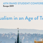 Ayn Rand Student Conference Europe 2019: Individualism in an Age of Tribalism