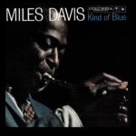 Miles Davis's <em>Kind of Blue</em> at Sixty