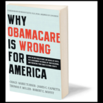 Review: <em>Why ObamaCare is Wrong For America</em>
