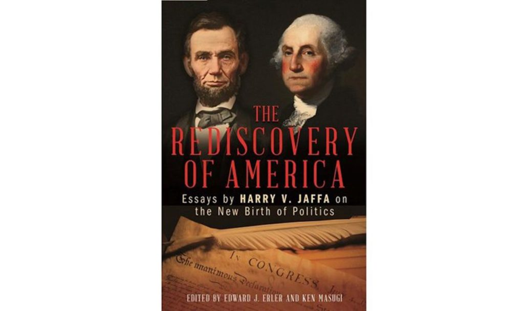 The Rediscovery Of America Essays By Harry V Jaffa On