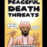 <em>Peaceful Death Threats</em> by Bosch Fawstin