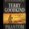 "<a href=""https://amzn.to/2SiyArs"" target=""_blank"" rel=""noopener noreferrer""><em>Phantom</em> by Terry Goodkind</a>"