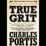 <em>True Grit</em> by Charles Portis