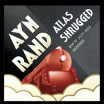 <em>Atlas Shrugged</em> Is Available Free from Audible